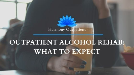 Outpatient Alcohol Rehab: What to Expect in An Outpatient Program